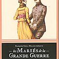 Les mariés de la grande guerre