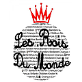 Les <b>Rois</b> du <b>Monde</b>