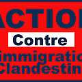 <b>Action</b> <b>contre</b> <b>l</b>'<b>immigration</b> <b>clandestine</b>