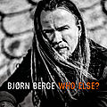 « Who <b>else</b> ? », le nouvel album de Bjørn Berge