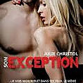 Son <b>exception</b> de Julie Christol