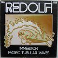 Michel Redolfi, Immersion - Pacific Tubular Waves, INA/<b>GRM</b>, LP, 1980