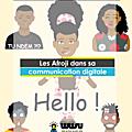 Digital marketing – Comment utiliser les Afroji et les personnaliser pour sa communication digitale