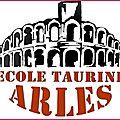 Communiqué de l'<b>École</b> <b>taurine</b> d'<b>Arles</b>
