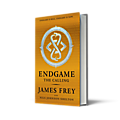 Endgame - <b>James</b> <b>Frey</b>