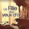 LA <b>FILLE</b> AUX YEUX D'OR - CHRISTINE NAVARRO.