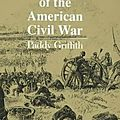 Battle Tactics of the American Civil War - Paddy Griffith