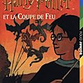 Harry potter et la coupe de feu, j.k. rowling
