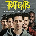 Patients, de Grand Corps Malade et Mehdi Idir (2017)