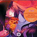 La Princesse au bol enchanté (Ein Lee + Samantha Bailly) : le prochain <b>nobi</b> <b>nobi</b>!