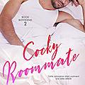 Cocky Roommate de <b>Claire</b> <b>Kingsley</b> [Book Boyfriend #2]