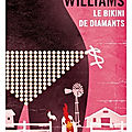 Le bikini de diamants de <b>Charles</b> <b>Williams</b>