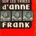 Sur les traces d'anne frank, ernst schnabel