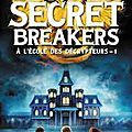 Secret breakers tome 1, h. l. dennis