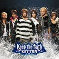KAT-TUN - Keep the Faith