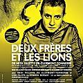 Les deux frères et les lions: le droit normand monte sur la scène d'un théâtre parisien