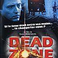 HEROS MALGRE LUI (Dead Zone - Le Film)