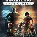 Magnetic: <b>Cage</b> Closed, un jeu de puzzle à retrouver sur Fuze Forge