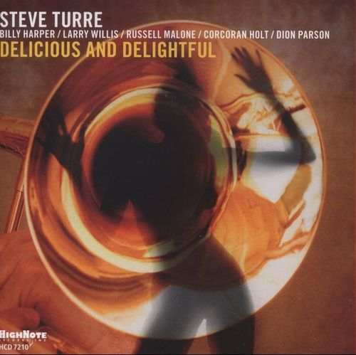 Steve Turre - 2010 - Delicious And Delightful (High Note)