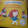 Mon imagier des chansons de la maternelle, Illustré par <b>Charlotte</b> <b>Roederer</b>