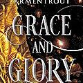 Grace and Glory, Jennifer L. Armentrout