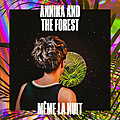 Annika and the <b>Forest</b> devient folle avec Thinking Crazy