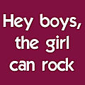 The <b>Girl</b> Can Rock !