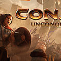 Test de Conan : Unconquered - <b>Jeu</b> Video Giga France