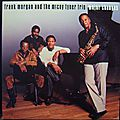 Frank Morgan and The McCoy Tyner Trio - 1988 - Major Changes (Contemporary)