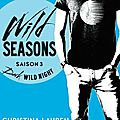 Wild Seasons Saison 3 : Dark Wild Night - Christina Lauren (Hugo Roman)