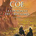 La couronne des 7 royaumes, intégrale, tome 2 de david b. coe