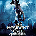 <b>Resident</b> <b>Evil</b> - Apocalypse (L'infection se propage... Inexorablement...)
