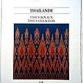Tissus royaux, tissus villageois en thaïlande