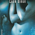 UNE AVENTURE D'ANITA BLAKE 8 - LUNE <b>BLEUE</b>