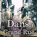 Dans la Grand-Rue