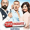 Supercondriaque de <b>Dany</b> <b>Boon</b>