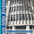 Paris Inter-Archives : une nouvelle publication de l'IHS <b>Cgt</b> Fapt