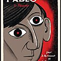 Pablo - tome 4 - picasso - julie birmant & clément oubrerie - editions dargaud