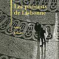 Les passants de Lisbonne Philippe Besson