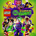 Test de Lego DC Super <b>Villains</b> - Jeu Video Giga France