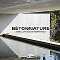 <b>Béton</b> nature : le lien surprenant mais essentiel entre ces deux éléments existe!