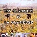 Les Glaneurs et la Glaneuse - Agnès Varda (2000) et Millet, Du Bellay, Barbaud...