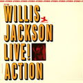 Willis Jackson - 1964 - Live! Action (Prestige)