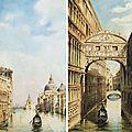 <b>Antonietta</b> <b>Brandeis</b> (Autriche, 1849 - 1920), Vue sur le Canal Grande à Venise - Vue sur le Pont des Soupirs à Venise
