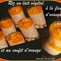 Riz au lait végétal à la fleur d'oranger et au confit d'orange