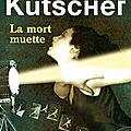 La mort muette, polar historique de Volker Kutscher