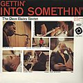 Dave Bailey Sextet - 1960 - Getting' Into Somethin' (Epic)