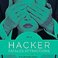 Hacker > acte 2 > fatales attractions > meredith wild