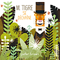 M.tigre se déchaîne de peter brown, collection album chez circonflexe, 2014