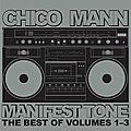 Chico Mann Manifest Tone...